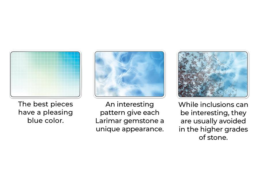 Larimar pieces have interesting patterns, and don't feature inclusions in high grade stones.